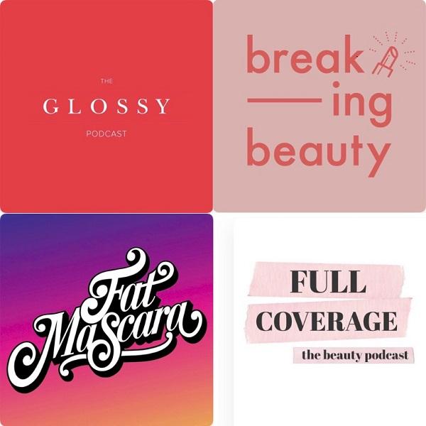 Top 4 Beauty Podcasts to Binge Listen in 2021